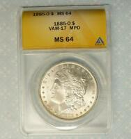1885 O ANACS MINT STATE 64 VAM-17 MPD SILVER MORGAN DOLLAR, MISPLACED DATE ERROR $1 COIN