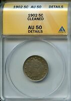 1902 5C ANACS AU50 DETAILS ABOUT, ALMOST UNCIRCULATED LIBERTY NICKEL V