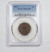1871 TWO-CENT PIECE SLABBED PCGS MINT STATE 63 BROWN  2C