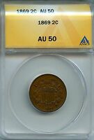 1869 2C ANACS AU 50 ALMOST, ABOUT UNCIRCULATED TWO CENT PIECE