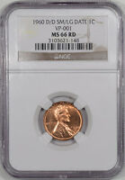 1960 D/D LINCOLN CENT SM/LG DATE VP 001 NGC MS 66 RD. THE REEDED EDGE
