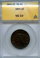 1841 1C ANACS VG 10 VERY GOOD BRAIDED HAIR LARGE COPPER CENT