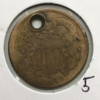 1864 2C TWO CENT PIECE: HOLED 5