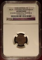 1644 LIVONIA 1S RIGA SWEDISH OCCUPATION NGC CERTIFIED