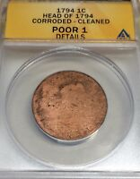 1794 HEAD OF 94 FLOWING HAIR 1C LARGE CENT ANACS POOR 1 DETAILS CORRODED/CLEANED