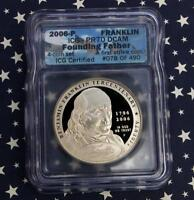 2006 P ICG PR70 D-CAM SILVER FRANKLIN FOUNDING FATHER, FIRST STRIKE 78 OF 490