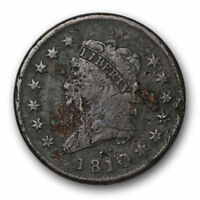 1810 CLASSIC HEAD LARGE CENT FINE TO  FINE DAMAGE EARLY COPPER US COIN 7268