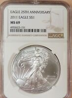 2011 AMERICAN SILVER EAGLE, NGC GRADED MINT STATE 69, WHITE COIN, 1 OZ SILVER, 25TH ANNV.
