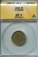 1886 5C ANACS GD 4 DETAILS GOOD LIBERTY V NICKEL