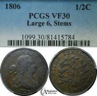 1806 1/2C DRAPED BUST HALF CENT PCGS VF30 LARGE 6, STEMS  OLD TYPE COIN