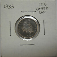 1835 CAPPED BUST SILVER DIME, VF DETAIL BUT SCRATCHED, CORRODED & CLEANED