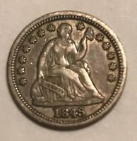 1845  SEATED LIBERTY HALF DIME. REPUNCHED DATE  ,   VARIETY  , EXTRA FINE