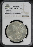 1904-O MORGAN SILVER DOLLAR NGC AU DETAILS OBV LAMINATION MINT ERROR -171377
