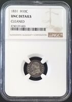 1831 CAPPED BUST HALF DIME CERTIFIED UNC DETAILS BY NGC