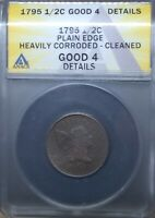 1795 LIBERTY CAP HALF CENT 1/2C ANACS GOOD 4 DETAILS HEAVILY CORRODED/CLEANED