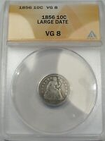1856 US SEATED LIBERTY DIME LARGE DATE. ANACS VG8.  136