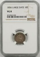 1856 LARGE DATE 10C NGC VG 8 SEATED LIBERTY DIME