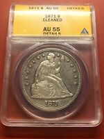 1871 $1 ANACS AU 55 DETAILS CLEANED LIBERTY SEATED DOLLAR