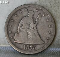 1875 S LIBERTY SEATED TWENTY CENT PIECE  FREE S/H AFTER 1ST ITEM