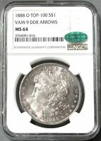 1888 O TOP 100 VAM 9 DDR ARROWS MORGAN SILVER DOLLAR $1 NGC MINT STATE 64 CAC