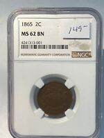 1865 TWO CENT PIECE NGC MINT STATE 62 BN  4241313-001
