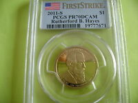 2011-S RUTHERFORD HAYES PCGS PR70DCAM FIRST STRIKE DOLLAR PROOF COIN