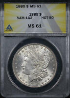1885 HOT 50 VAM-1A2 CLASHED DIES, PITTED REVERSE MORGAN DOLLAR ANACS MINT STATE 61