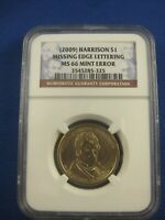 2009 WILLIAM HARRISON NGC MINT STATE 66 MISSING EDGE LETTERS ERROR COIN