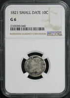 1821 SMALL DATE CAPPED BUST DIME NGC G-6