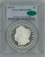 1879-S MORGAN SILVER DOLLAR - PCGS MINT STATE 64 DMPL CAC