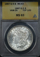 1887-S/S TOP 100 VAM-2A S/S LEFT, DAMAGED DENTICLES MORGAN DOLLAR ANACS MINT STATE 63