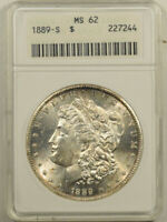 1889-S MORGAN DOLLAR - ANACS MINT STATE 62 OLD WHITE HOLDER & PREMIUM QUALITY