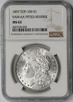 1897 TOP-100 $1 VAM-6A PITTED REVERSE NGC MINT STATE 62 MORGAN SILVER DOLLAR