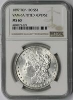1897 TOP-100 $1 VAM-6A PITTED REVERSE NGC MINT STATE 63 MORGAN SILVER DOLLAR