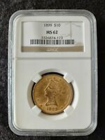 1899 $10 GOLD LIBERTY HEAD EAGLE GRADED BY NGC AS MS 62  GOR