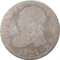 1821 BUST DIME  LARGE DATE  ABOUT GOOD