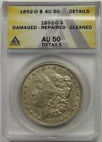 1892-O $1 ANACS AU 50 DETAILS DAMAGED REPAIRED CLEANED MORGAN SILVER DOLLAR
