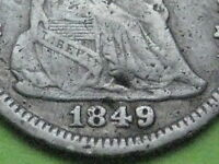 1849 SEATED LIBERTY HALF DIME  VF DETAILS OVERDATE?