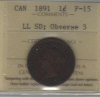 1891 LL SD OBV 3 CANADA LARGE CENT COIN. ICCS F 15