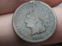 1873 INDIAN HEAD CENT PENNY CLOSED 3 FULL DATE GOOD/VG DETAILS