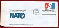 UC 49 -- AEROGRAM, 25TH ANNIVERSARY OF NATO -- FIRST DAY CANCELLATION