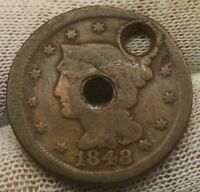 1848 LARGE CENT BRAIDED HAIR X710 HOLED UNITED STATES CENT COPPER PENNY