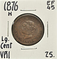 1876 H CANADA ONE CENT EF 45