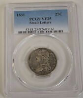 1831 SILVER CAPPED BUST QUARTER PCGS VF25  TWENTY FIVE CENT COIN SMALL LETTERS