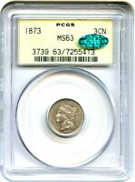 1873 3CN PCGS/CAC MS63 CLOSED 3 OGH OLD GREEN LABEL HOLDER   3 CENT NICKEL