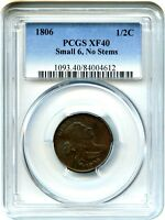 1806 1/2C PCGS XF40 SMALL 6 NO STEMS EARLY TYPE COIN   HALF CENT
