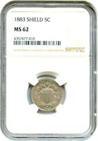 1883 SHIELD 5C NGC MINT STATE 62 - GREAT TYPE COIN - SHIELD NICKEL - GREAT TYPE COIN