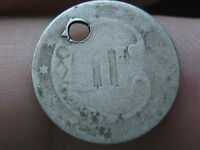 1851 1853 THREE 3 CENT SILVER   TYPE COIN HOLED
