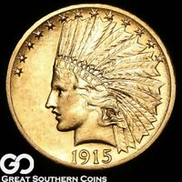 1915 S GOLD EAGLE $10 GOLD INDIAN VERY SCARCE THIS NICE BU