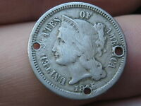 1865 THREE 3 CENT NICKEL- POSSIBLE CIVIL WAR BUTTON? HOLED 3 TIMES,